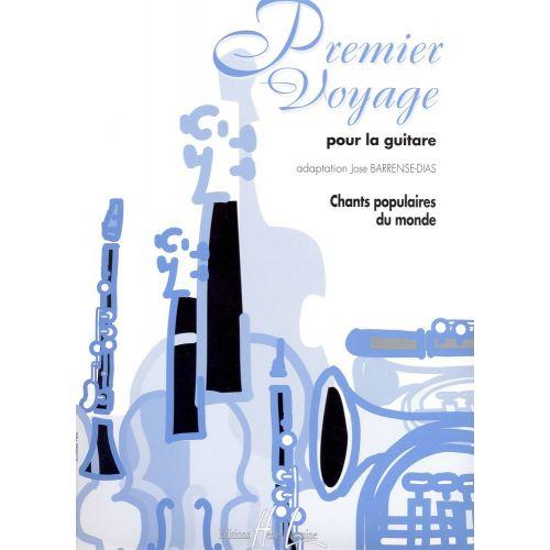 LEMOINE BARRENSE-DIAS JOSÉ - PREMIER VOYAGE - GUITARE