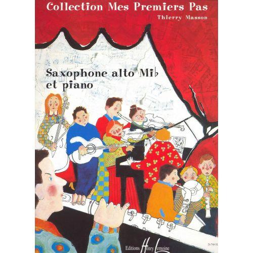 LEMOINE MASSON THIERRY - MES PREMIERS PAS - SAXOPHONE, PIANO