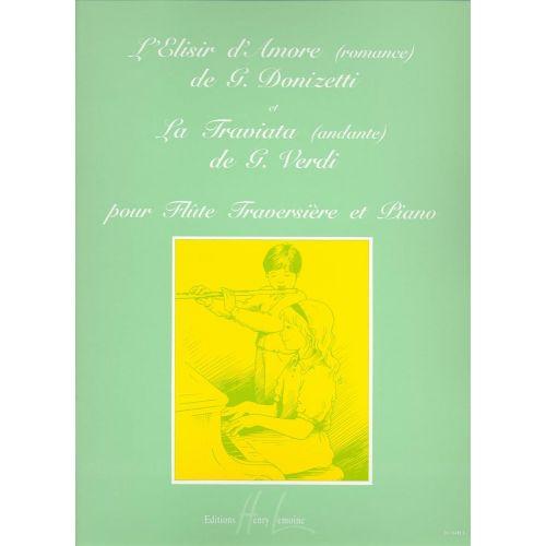 LEMOINE DONIZETTI G. / VERDI G. - ROMANCE DE L'ELISIR D'AMOR / ANDANTE EXTRAIT DE LA TRAVIATA - FLUTE, PIANO