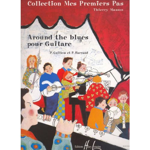 LEMOINE GUILLEM P./ HARRAND P. - AROUND THE BLUES VOL.1 - GUITARE