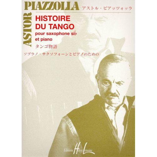 LEMOINE PIAZZOLLA ASTOR - HISTOIRE DU TANGO - SAXOPHONE SIB, PIANO