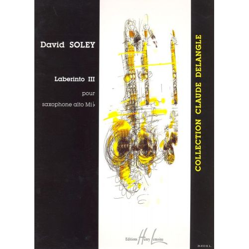 LEMOINE SOLEY DAVID - LABERINTO III - SAXOPHONE