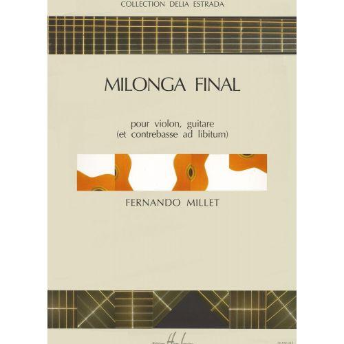LEMOINE MILLET FERNANDO - MILONGA FINAL - VIOLON, GUITARE