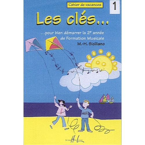 LEMOINE SICILIANO MARIE-HÉLÈNE - LES CLÉS VOL.1