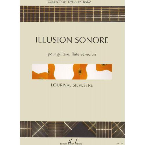 LEMOINE SILVESTRE LOURIVAL - ILLUSION SONORE - FLUTE, VIOLON, GUITARE