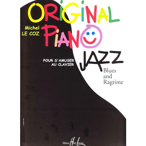 LEMOINE LE COZ MICHEL - ORIGINAL PIANO JAZZ, BLUES, RAG - PIANO