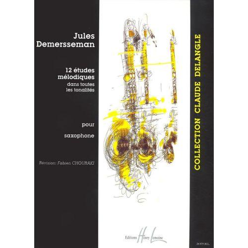 LEMOINE DEMERSSEMAN JULES-AUGUSTE - ETUDES MÉLODIQUES (12) - SAXOPHONE