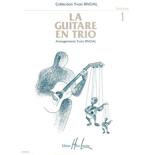 LEMOINE RIVOAL YVON - GUITARE EN TRIO VOL.1 - 3 GUITARES
