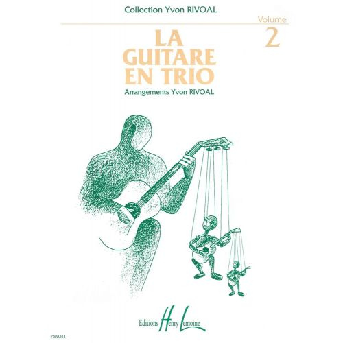 LEMOINE RIVOAL YVON - GUITARE EN TRIO VOL.2 - 3 GUITARES