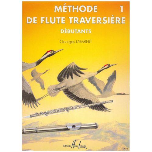 LEMOINE LAMBERT GEORGES - MÉTHODE DE FLÛTE VOL.1 DÉBUTANTS