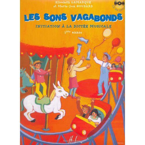 LEMOINE LAMARQUE E. / GOUDARD M.-J. - SONS VAGABONDS VOL.1