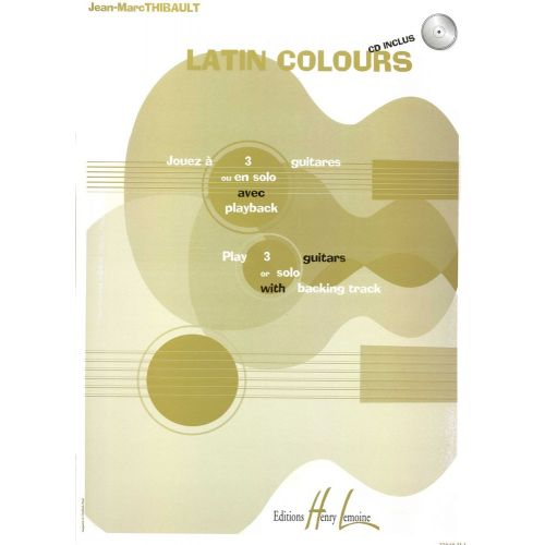LEMOINE THIBAULT JEAN-MARC - LATIN COLOURS + CD - GUITARE