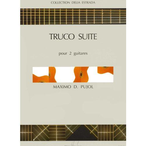 LEMOINE PUJOL MAXIMO-DIEGO - TRUCO SUITE - 2 GUITARES
