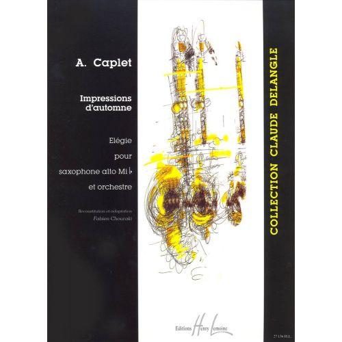 LEMOINE CAPLET ANDRE - IMPRESSIONS D'AUTOMNE - SAXOPHONE, PIANO