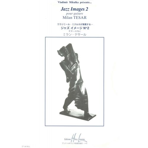 LEMOINE TESAR MILAN - JAZZ-IMAGES 2 - GUITARE