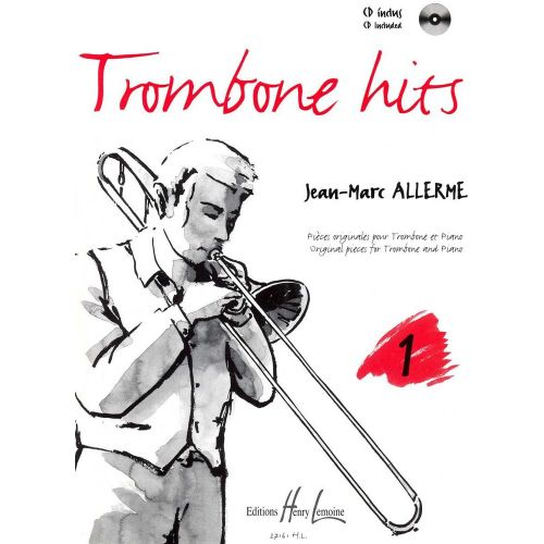 LEMOINE ALLERME JEAN-MARC - TROMBONE HITS VOL.1 + CD - TROMBONE, PIANO