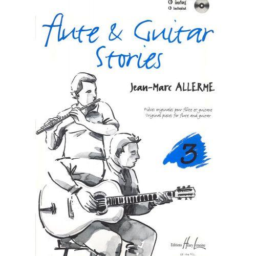 LEMOINE ALLERME JEAN-MARC - FLUTE AND GUITAR STORIES VOL.3 + CD - FLUTE, GUITARE