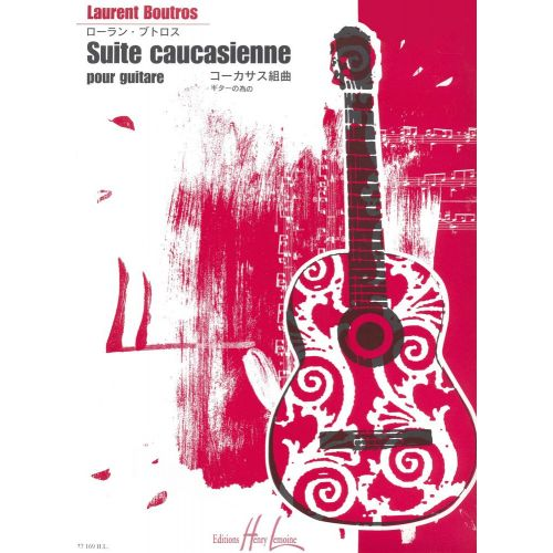 LEMOINE BOUTROS LAURENT - SUITE CAUCASIENNE - GUITARE