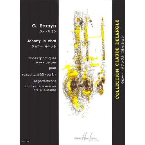 LEMOINE SAMYN GINO - JOHNNY LE CHAT - SAXOPHONE, PERCUSSIONS