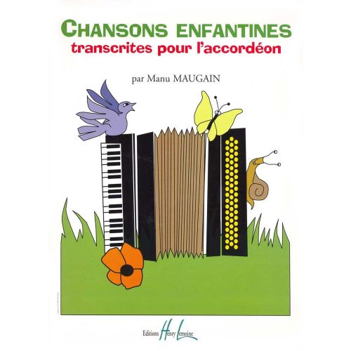 LEMOINE MAUGAIN MANU - CHANSONS ENFANTINES - ACCORDEON
