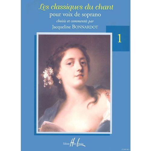LEMOINE BONNARDOT JACQUELINE - LES CLASSIQUES DU CHANT VOL.1 - SOPRANO, PIANO