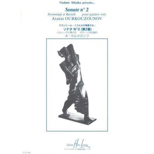 LEMOINE OURKOUZOUNOV ATANAS - SONATE N°2 HOMMAGE À BARTOK - GUITARE