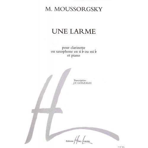 LEMOINE MOUSSORGSKY M. - UNE LARME - CLARINETTE OU SAXOPHONE, PIANO