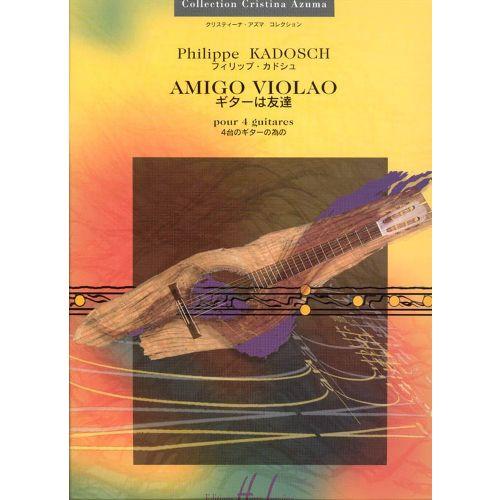 LEMOINE KADOSCH PHILIPPE - AMIGO VIOLAO - 4 GUITARES