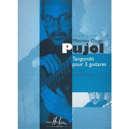 LEMOINE PUJOL MAXIMO-DIEGO - TANGONDO - 3 GUITARES