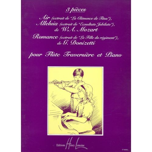 LEMOINE MOZART W.A. / DONIZETTI G. - PIÈCES (3) - FLUTE, PIANO