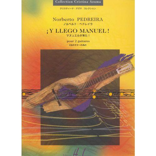 LEMOINE PEDREIRA NORBERTO - Y LLEGO MANUEL ! - 2 GUITARES