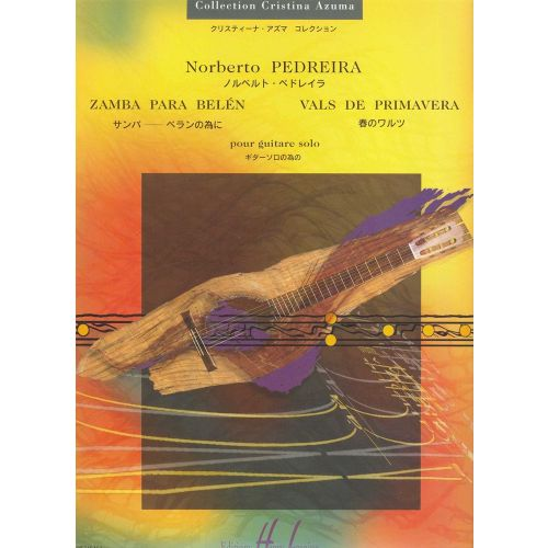 LEMOINE PEDREIRA NORBERTO - ZAMBA PARA BELEN / VALS DE PRIMA - GUITARE