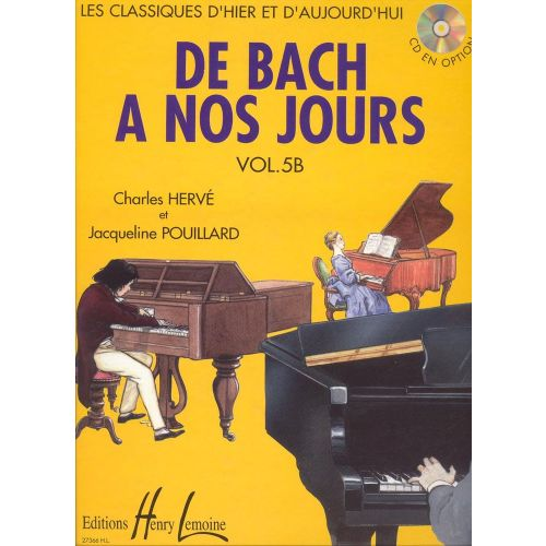 LEMOINE HERVE C. / POUILLARD J. - DE BACH A NOS JOURS VOL.5B - PIANO