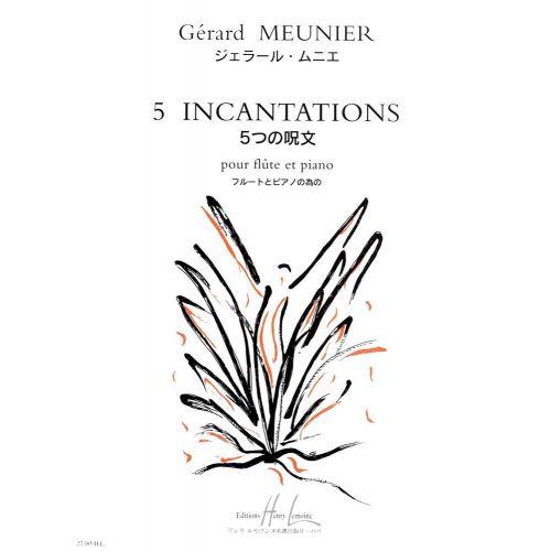 LEMOINE MEUNIER GÉRARD - INCANTATIONS (5) - FLUTE, PIANO