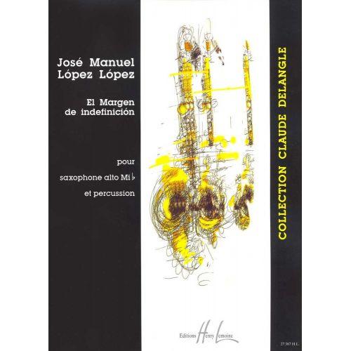 LEMOINE LOPEZ-LOPEZ JOSE-MANUEL - EL MARGEN DE INDEFINICION - SAXOPHONE MIB, VIBRAPHONE
