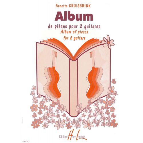 LEMOINE KRUISBRINK ANNETTE - ALBUM DE PIÈCES - 2 GUITARES