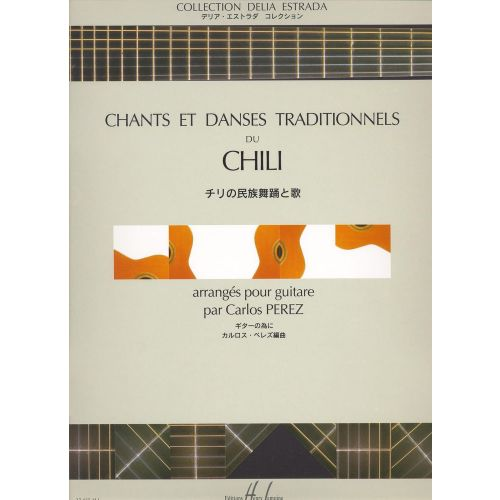 LEMOINE PEREZ C. - CHANTS ET DANSES DU CHILI - GUITARE