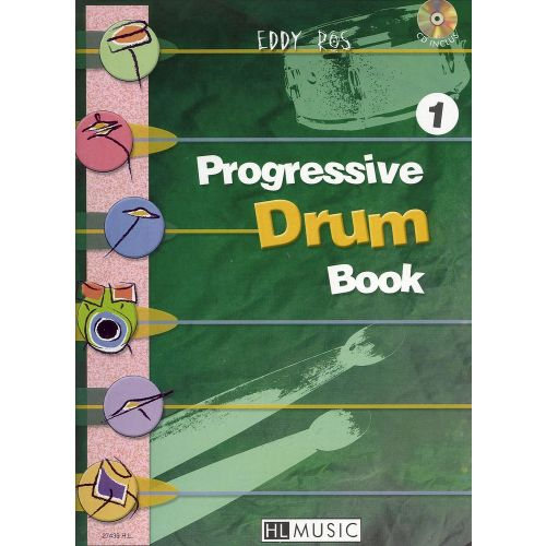 LEMOINE ROS EDDY - PROGRESSIVE DRUM BOOK 1 + CD - BATTERIE