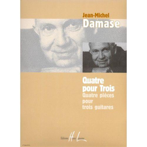 LEMOINE DAMASE JEAN-MICHEL - QUATRE POUR TROIS - 3 GUITARES