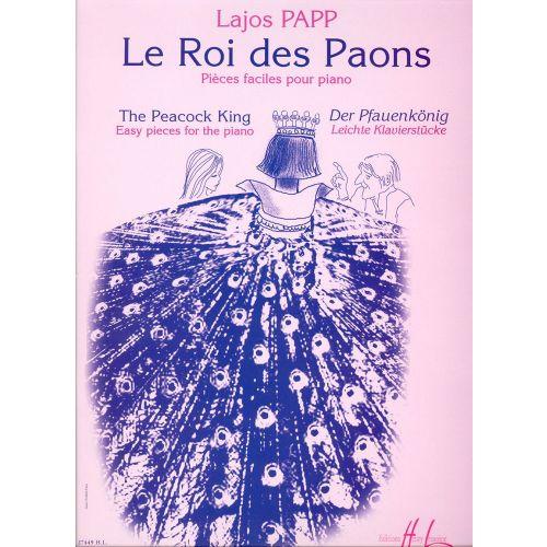 LEMOINE PAPP LAJOS - LE ROI DES PAONS - PIANO