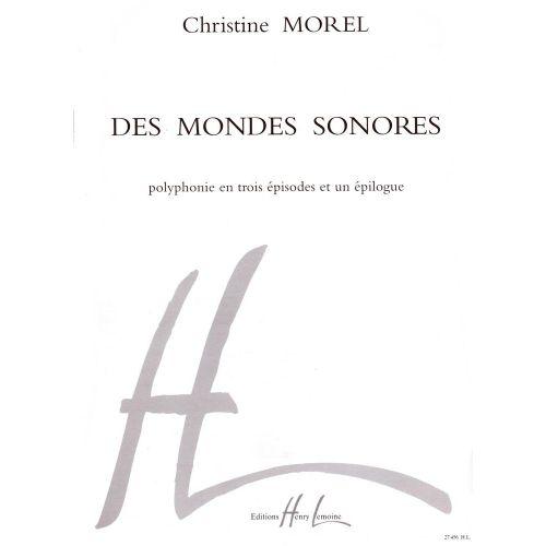LEMOINE MOREL CHRISTINE - DES MONDES SONORES - CHOEUR