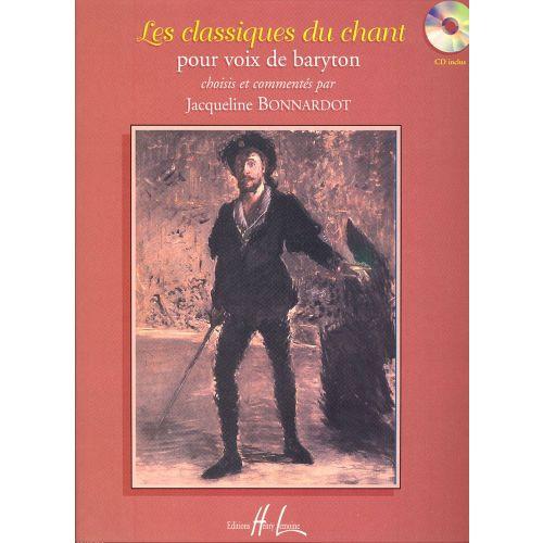 LEMOINE BONNARDOT JACQUELINE - LES CLASSIQUES DU CHANT + CD - BARYTON, PIANO