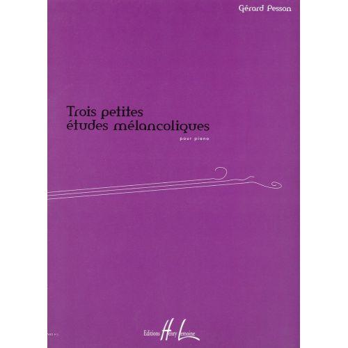 LEMOINE PESSON GERARD - PETITES ETUDES MELANCOLIQUES (3) - PIANO