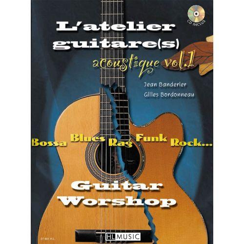 LEMOINE BANDERIER J./ BORDONNEAU G. - L'ATELIER GUITARE ACOUSTIQUE VOL.1 + CD - 2 GUITARES