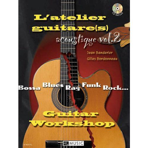 LEMOINE BANDERIER J./ BORDONNEAU G. - L'ATELIER GUITARE ACOUSTIQUE VOL.2 + CD - 2 GUITARES