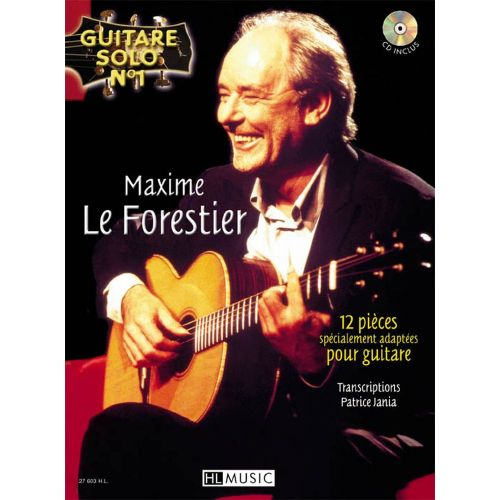 LEMOINE LEFORESTIER MAXIME - GUITARE SOLO N°1 : MAXIME LE FORESTIER + CD - CHANT, GUITARE
