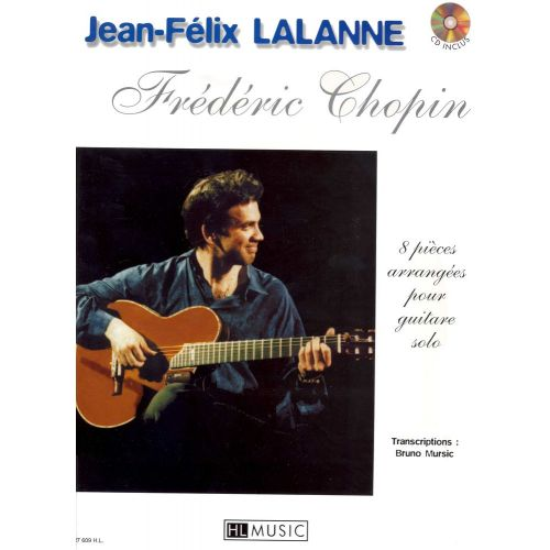 LEMOINE CHOPIN F./ LALANNE J.F. - PIECES (8) + CD - GUITARE