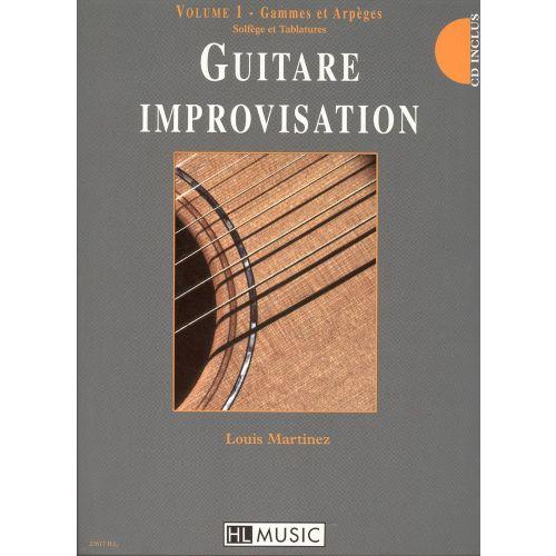 LEMOINE MARTINEZ LOUIS - GUITARE IMPROVISATION VOL.1 + CD - GUITARE