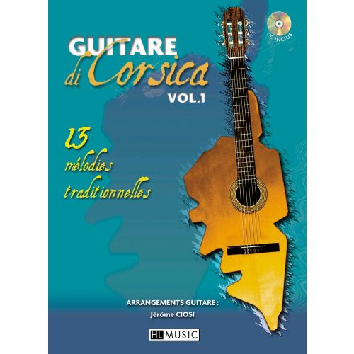 LEMOINE CIOSI JEROME - GUITARE DI CORSICA VOL.1 + CD - GUITARE