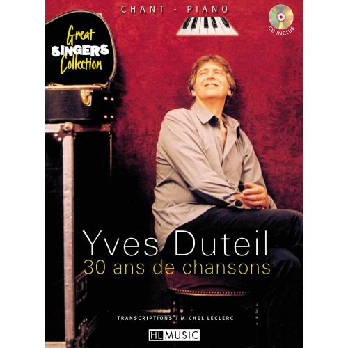 LEMOINE DUTEIL YVES - 30 ANS DE CHANSONS + CD - CHANT, PIANO